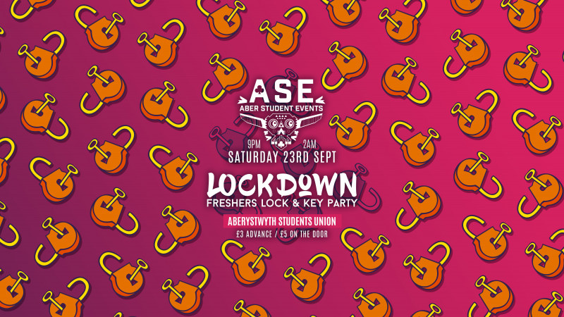 LOCKDOWN - Freshers Lock & Key Party